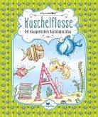 Der knusperleckere Buchstaben-Klau / Kuschelflosse Bd.5