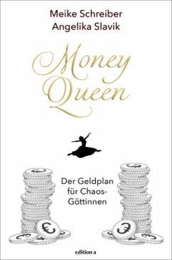 Money Queen - Schreiber, Meike; Slavik, Angelika