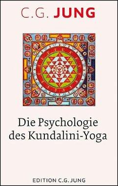 Die Psychologie des Kundalini-Yoga - Jung, C. G.