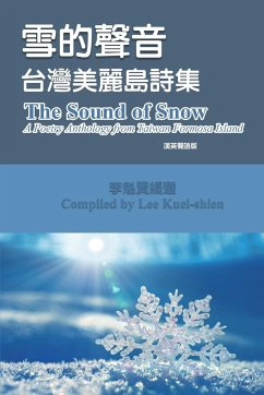 The Sound of Snow (English-Mandarin Bilingual Edition) - Kuei-Shien Lee