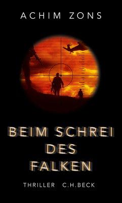 Beim Schrei des Falken (eBook, ePUB) - Zons, Achim