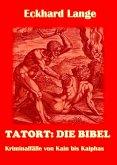 Tatort: Die Bibel (eBook, ePUB)