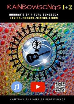 Rainbow Songs 1+2 - Ebook Edition (eBook, ePUB) - Jaroslaw Istok, Ananda