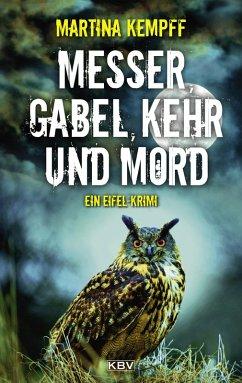 Messer, Gabel, Kehr und Mord (eBook, ePUB) - Kempff, Martina