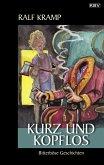 Kurz und kopflos (eBook, ePUB)