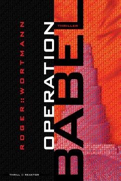 Operation Babel (eBook, ePUB) - Wortmann, Roger