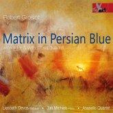 Matrix In Persian Blue-Werke Für Und Mit Streich