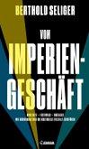 Vom Imperiengeschäft (eBook, ePUB)