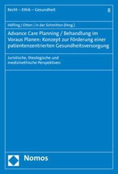 Advance Care Planning / Behandlung im Voraus Planen: Konzept zur Förderung einer patientenzentrierten Gesundheitsversorgung