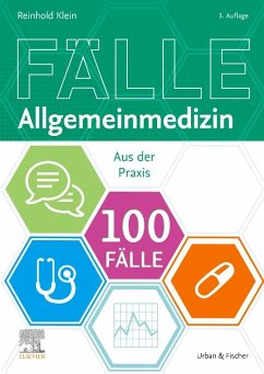 100 Fälle Allgemeinmedizin - Klein, Reinhold