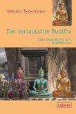 Der vertauschte Buddha
