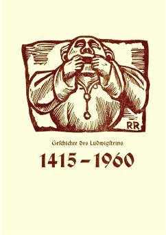 Geschichte des Ludwigsteins - Jantzen, Hinrich