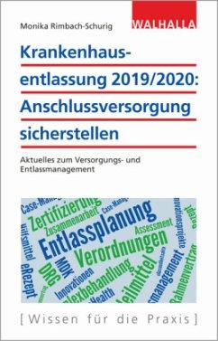 Krankenhausentlassung 2019/2020: Anschlussversorgung sicherstellen - Rimbach-Schurig, Monika