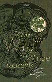 »Wenn der Wald im Winde rauscht«