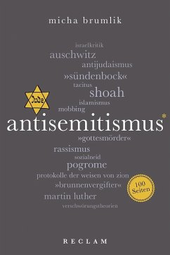 Antisemitismus. 100 Seiten - Brumlik, Micha