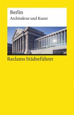 Reclams Städteführer Berlin - Wünsche-Werdehausen, Elisabeth