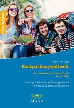 Backpacking weltweit - Harte, Jack