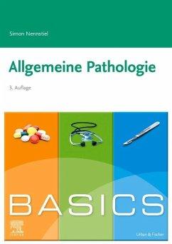BASICS Allgemeine Pathologie - Nennstiel, Simon