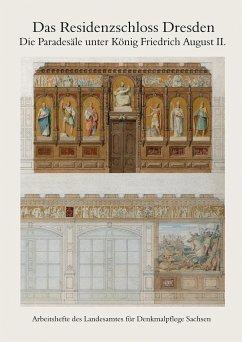 Das Residenzschloss Dresden - Pohlack, Rosemarie