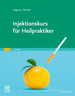Injektionskurs für Heilpraktiker - Dölcker, Dagmar