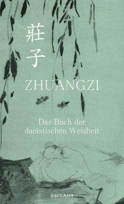 Zhuangzi. Das Buch der daoistischen Weisheit - Zhuangzi