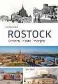 Rostock - Eine Reise durch die Zeit