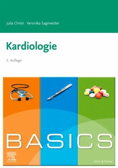 BASICS Kardiologie - Christ, Julia; Sagmeister, Veronika