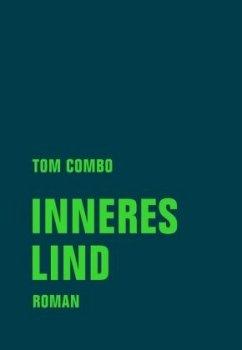 Inneres Lind - Combo, Tom