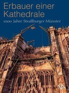Erbauer einer Kathedrale - Bengel, Sabine; Nohlen, Marie-José; Potier, Stéphane