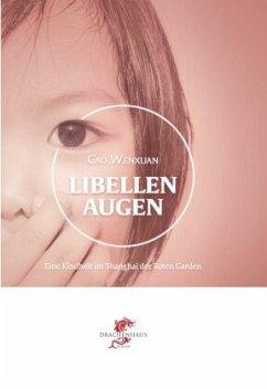 Libellenaugen - Cao, Wenxuan