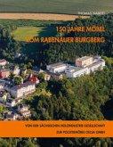150 Jahre Möbel vom Rabenauer Burgberg