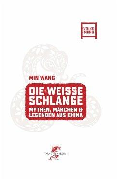 Die Weisse Schlange - Wang, Min; König, Franz; Winter, Felix