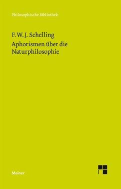 Aphorismen über die Naturphilosophie - Schelling, Friedrich Wilhelm Joseph