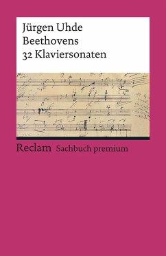 Beethovens 32 Klaviersonaten - Uhde, Jürgen