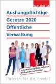 Aushangpflichtige Gesetze 2020 Öffentliche Verwaltung