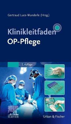 Klinikleitfaden OP-Pflege