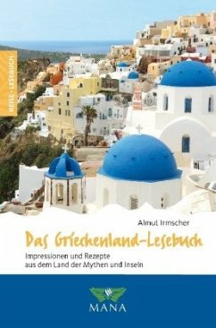 Das Griechenland-Lesebuch - Irmscher, Almut