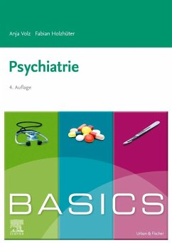 BASICS Psychiatrie - Volz, Anja; Holzhüter, Fabian