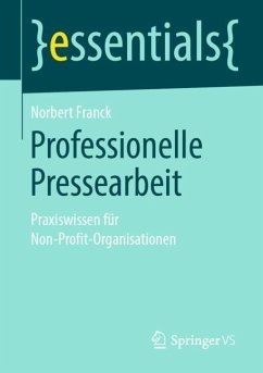 Professionelle Pressearbeit - Franck, Norbert