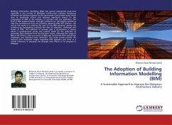 The Adoption of Building Information Modelling (BIM)