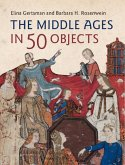 Middle Ages in 50 Objects (eBook, PDF)