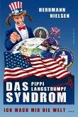 Das Pippi Langstrumpf Syndrom (eBook, ePUB)