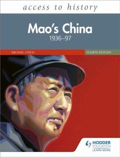 Access to History: Mao's China 1936-97 - Lynch, Michael