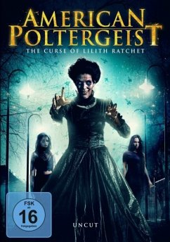 American Poltergeist: The Curse of Lilith Ratchet - Newberry,Katelynn E./Jaeger,Rob/Conners,Rog