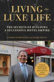 Living the Luxe Life (eBook, ePUB)