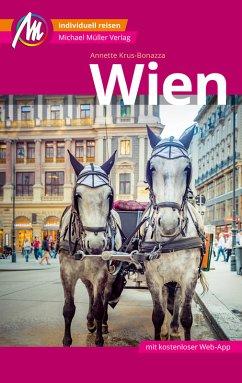Wien MM-City Reiseführer Michael Müller Verlag (eBook, ePUB) - Krus-Bonazza, Annette
