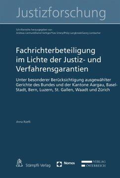 Fachrichterbeteiligung im Lichte der Justiz- und Verfahrensgarantien (eBook, PDF) - Rüefli, Anna