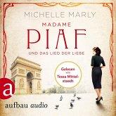 Madame Piaf und das Lied der Liebe / Mutige Frauen zwischen Kunst und Liebe Bd.9 (MP3-Download)