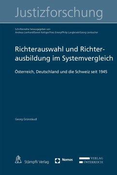 Richterauswahl und Richterausbildung im Systemvergleich (eBook, PDF) - Grünstäudl, Georg