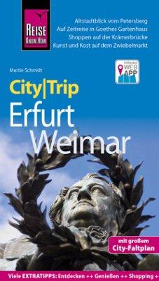 Reise Know-How CityTrip Erfurt und Weimar - Schmidt, Martin